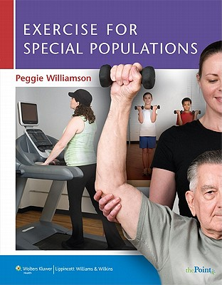 Exercise for Special Populations By Williamson, Peggie